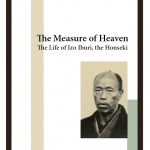 The Measure of Heaven: The Life of Izo Iburi, the Honseki
