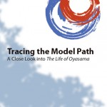 Tracing the Model Path—A Close Look into The Life of Oyasama